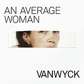 An Average Woman by VanWyck