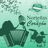 Norteñas de Corazón (Vol. 7) by Various Artists