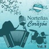 Norteñas de Corazón (Vol. 8) by Various Artists