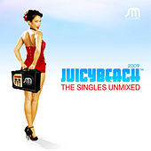 Juicy Beach 2009 The Singles Unmixed de Various Artists