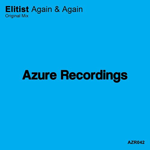 Again & Again by Elitist