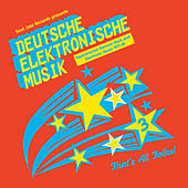 Soul Jazz Records Presents Deutsche Elektronische Musik 3: Experimental German Rock and Electronic Music 1971-81 von Various Artists