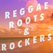 Reggae, Roots & Rockers! by Various Artists