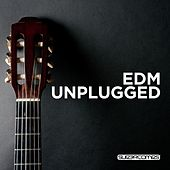 EDM Unplugged - EP de Various Artists