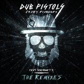Crazy Diamonds (The Remixes) von Dub Pistols