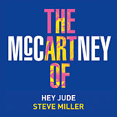 Hey Jude by Steve Miller Band