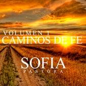 Caminos de Fe (Vol. 1) de Sofia