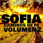Caminos de Fe (Vol. 2) de Sofia