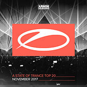 A State Of Trance Top 20 - November 2017 (Selected by Armin van Buuren) by Various Artists