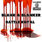 Battle Royal - Single by Blank