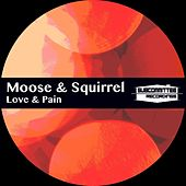 Love & Pain - Single de Moose
