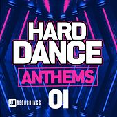 Hard Dance Anthems, Vol. 01 - EP by Various Artists