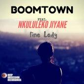 Fine Lady (feat. Nkululeko Jiyane) by Boomtown