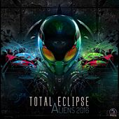 Aliens 2016 de Total Eclipse