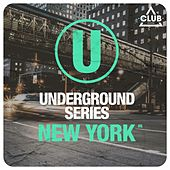Underground Series New York Pt. 6 by Various Artists