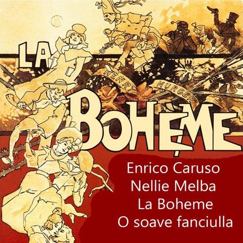 La Boheme - O soave fanciulla by Nellie Melba
