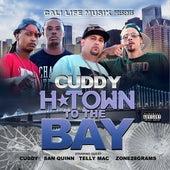 H Town to the Bay von Cuddy