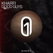 Good Guys by Kharfi