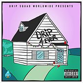 Drip 4 Ever by Drip Squad