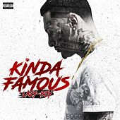 Kinda Famous (feat. Snootie Wild) by Lazyboy