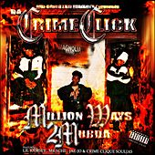 Million Ways 2 Murda by Da Crime Click