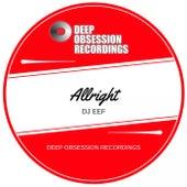 Allright de DJ Eef