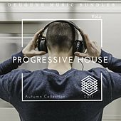 Progressive House Autumn Collection 2017, Vol. 2 - EP by Various Artists