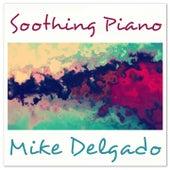 Soothing Piano de Mike Delgado