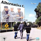 Apenas Começando... by Alternativa C.