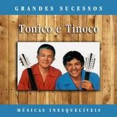 Grandes Sucessos: Músicas Inesquecíveis (Remasterizado) de Tonico E Tinoco