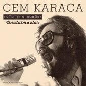 1970'ten Bu Güne Unutulmazlar (Original Playback Kayıtları) by Cem Karaca