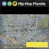 Hip-hop planète by Various Artists