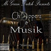 Chopperz and Musik by Various Artists