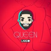 Queen by Largo