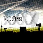 No Defense by Speculator