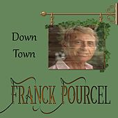 Franck Pourcel, Down Town by Franck Pourcel