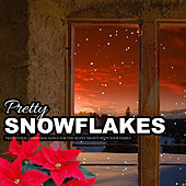 Pretty Snowflakes (Christmas, Happy New Year, Christmas Songs, X-Mas) by Various Artists