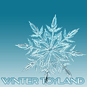 Winter Toyland (Christmas, Happy New Year, Christmas Songs, X-Mas) von Various Artists