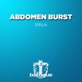 Stella by Abdomen Burst