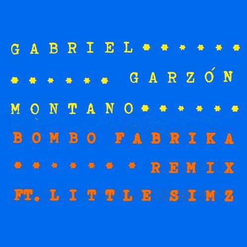 Bombo Fabrika (Remix) by Gabriel Garzón-Montano