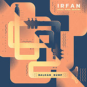 Irfan by Balkan Bump