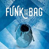 Funk Out the Bag by Abdul Mack