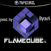FlameCube von Trap Boi Brizzl