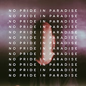 No Pride in Paradise by The New Division