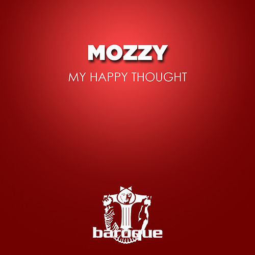 My Happy Thought by Mozzy