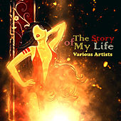 The Story of My Life von Various Artists