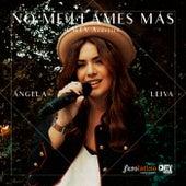 No Me Llames Más de Angela Leiva