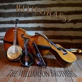 Bluegrass! von Williamson Brothers