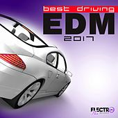 Best Driving EDM 2017 - EP by Various Artists