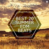 Best 20 Summer EDM Beats by Various Artists